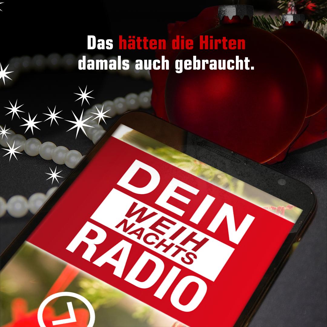 Das hätten die Hirten damals auch gebraucht: Dein Weihnachts Radio.